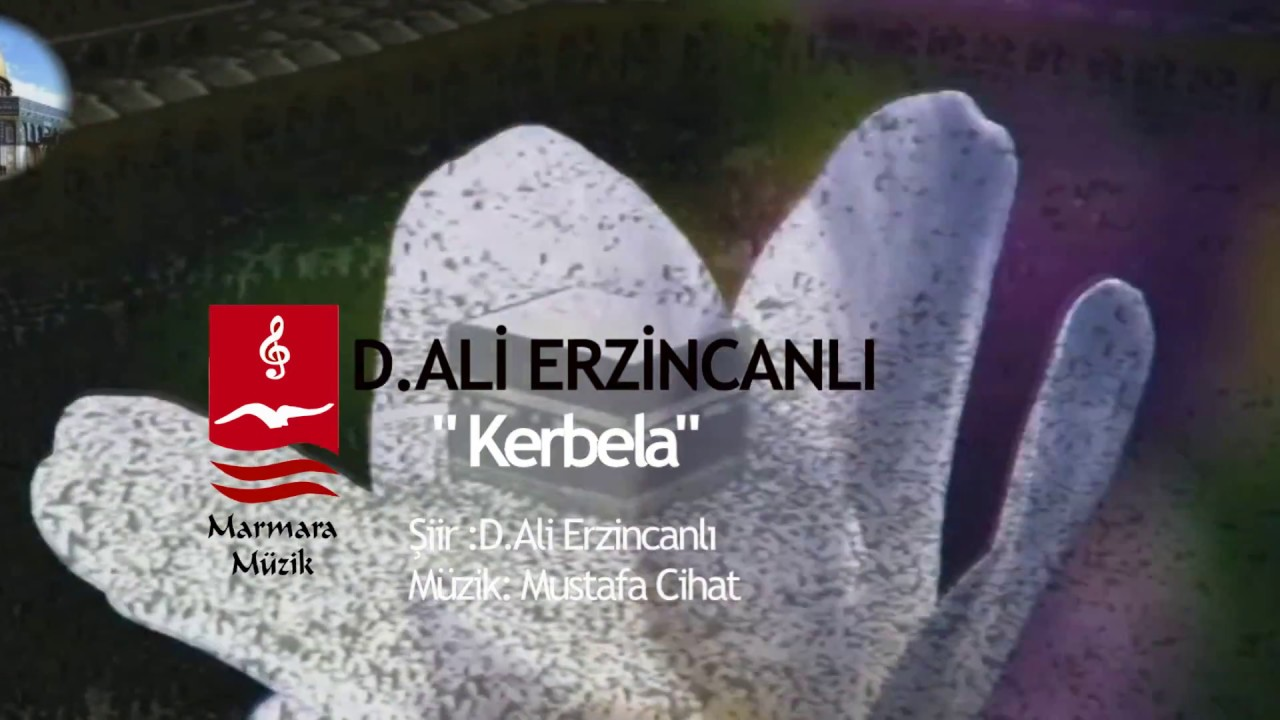 Dursun Ali Erzincanlı – Kerbela Sözleri