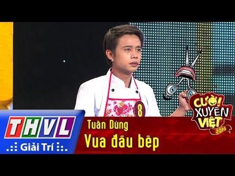THVL l Cười xuyên Việt 2016 – Tập 1: Vua đầu bếp – Tuấn Dũng - Thời lượng: 20:12.