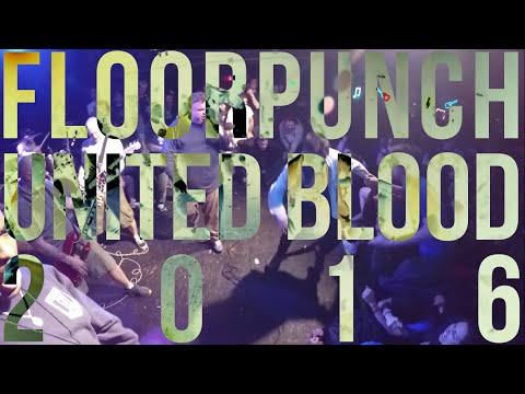 Floorpunch - United Blood 2016