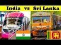 Indian Railways vs Sri Lankan railways (2018)