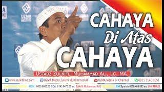 Video CAHAYA DI ATAS CAHAYA | SARIPATI TAFSIR ANNUR | UST. ZULKIFLI MUHAMMAD ALI, LC, MA. MP3, 3GP, MP4, WEBM, AVI, FLV Desember 2018