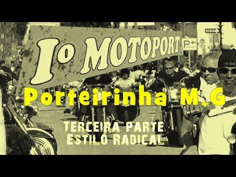 Encontro de Motociclistas em PORTEIRINHA MG 3/4 Terceira  Parte do programa Estilo Radical