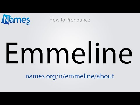 How to Pronounce Emmeline