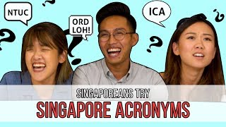 Video Singaporeans Try: Singapore Acronyms MP3, 3GP, MP4, WEBM, AVI, FLV Desember 2018