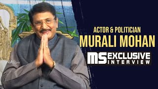 Actor and Politician Murali Mohan Exclusive Interview