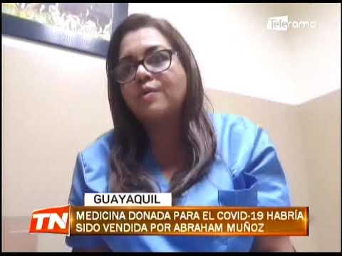 Medicina donada para el covid-19 habría sido vendida por Abraham Muñoz