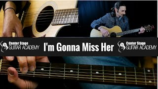 How To Play Im Gonna Miss Her by Brad Paisley