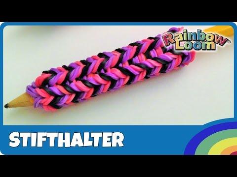 Rainbow Loom Stifthalter (Anleitung deutsch)