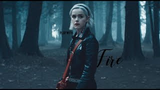 Sabrina Spellman | Play with Fire