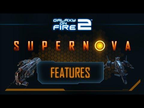 Galaxy on Fire 2™ HD Supernova Feature Trailer