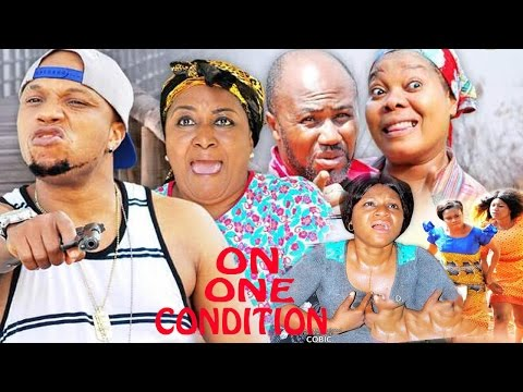 On One Condition Season 4  - 2017 Latest Nigerian Nollywood Movie