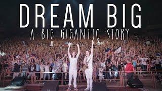 'Dream Big: A Big Gigantic Story' (Documentary)