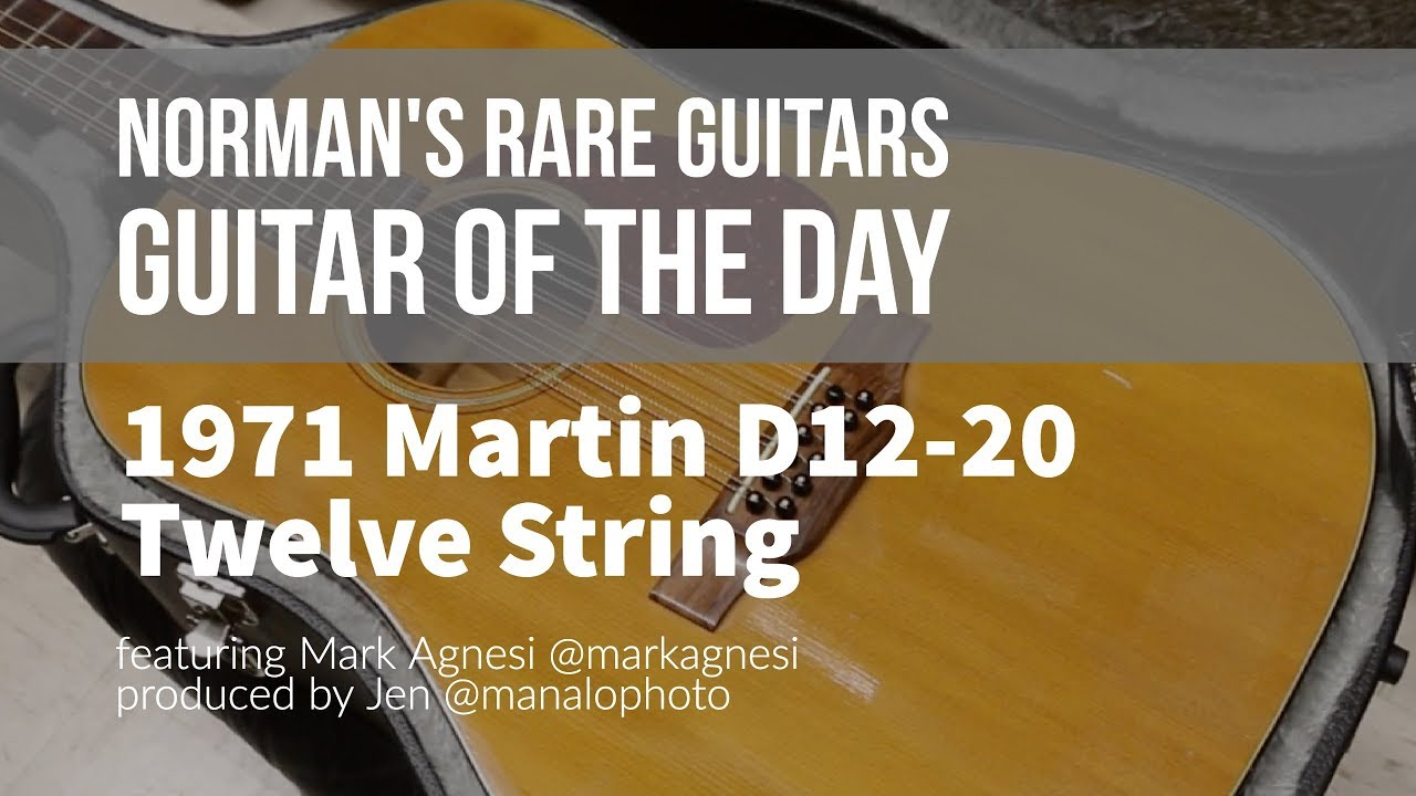 Norman's Rare Guitars – Guitar of the Day: 1971 Martin D12-20 Twelve String