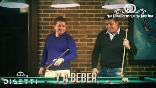 Y a beber (video Lyrics) Los Caballeros De La Cantina