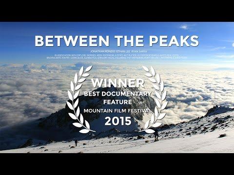 Between The Peaks [FULL MOVIE] (видео)