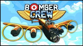 Bomber Crew - THIS GAME IS INSANE! Absolute Disaster Mission! - Bomber Crew Gameplay