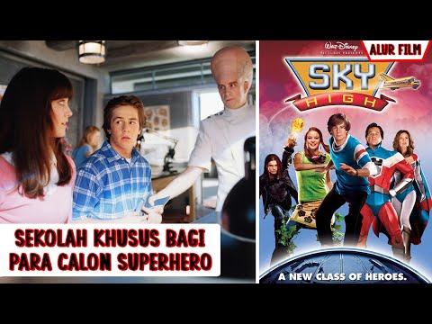 Di Sekolah Ini Kalian Dilatih Menjadi Pahlawan Super Sesungguhnya | Ceritain Film 5ky High (2005)