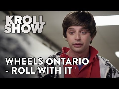 Kroll Show - Wheels Ontario - Roll With It (ft. Kathryn Hahn)