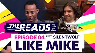 The Reads  04 with Scar & Toph ft. SilentWolf – Like Mike