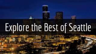 Explore the Best of Seattle