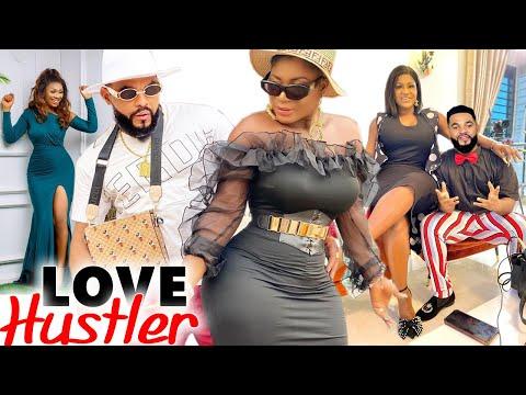 LOVE HUSTLER COMPLETE SEASON - DESTINY ETIKO 2021 LATEST NIGERIAN NOLLYWOOD MOVIE