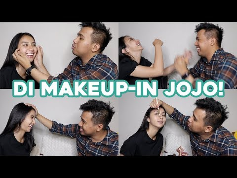 DI MAKEUP-IN JOJO! cukup brutal :)))