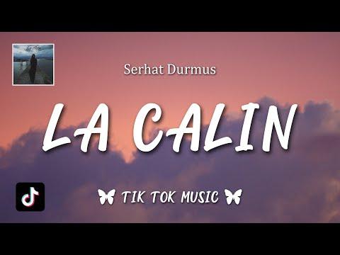 Serhat Durmus - La Câlin (Lyrics) (English Translation)