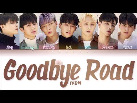 Video iKON (아이콘) - 'GOODBYE ROAD (이별길)' LYRICS (Color Coded Lyrics Eng/Rom/Han/가사) download in MP3, 3GP, MP4, WEBM, AVI, FLV January 2017