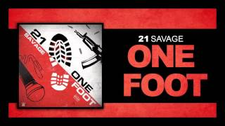image of 21 Savage - One Foot (Official Audio)