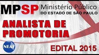 Análise do edital Analista de Promotoria 2015 MPSP