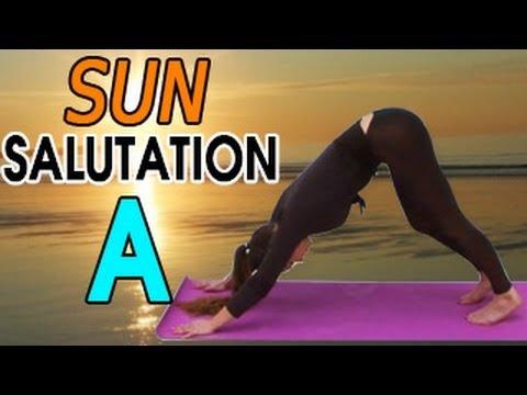 Sun Salutation A or Surya Namaskara : Yoga for Beginners
