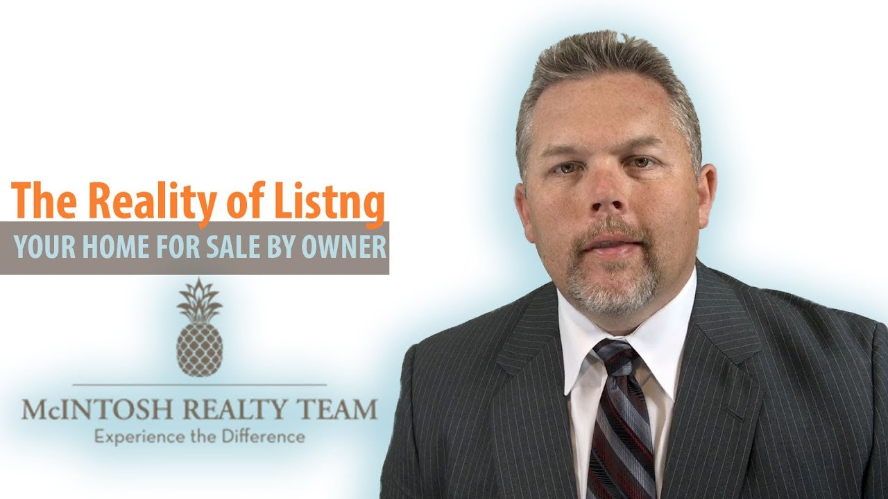 The Reality of Listing Your Home For Sale By Owner