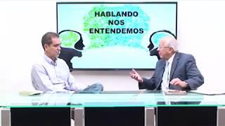 HABLANDO NOS ENTENDEMOS - INVITADO DR ÁLVARO ALEMÁN - TEMA LA LENGUA Y LA LITERATURA