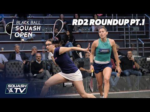 Squash: CIB Black Ball Women's Open 2020 - Rd2 Roundup [Pt.1]
