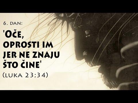 7 RIJEČI S KRIŽA - 6. 'Oče oprosti im jer ne znaju što čine' (Luka 23:34)