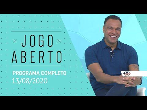 JOGO ABERTO - 13/08/2020 - PROGRAMA COMPLETO