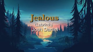 Jealous (Labrinth) | Josh Daniel