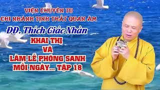 ĐĐ. Thích Giác Nhàn Khai Thị Phóng Sanh