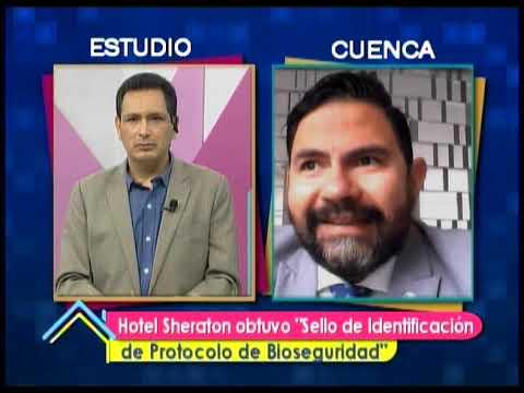"""Hotel Sheraton obtuvo """"Sello de Identificación de Protocolo de Bioseguridad"""""""