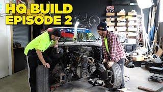 HQ Holden Build - EPISODE 2