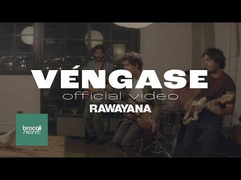 Venganse - Rawayana (Video)