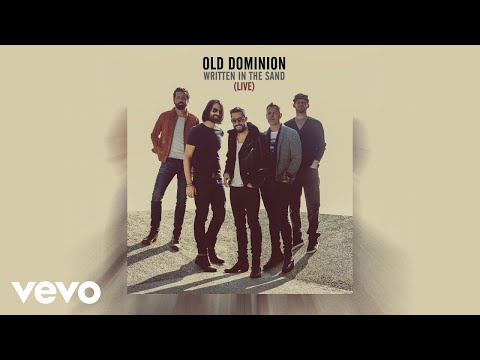 Video Old Dominion - Written in the Sand (Live [Audio]) download in MP3, 3GP, MP4, WEBM, AVI, FLV January 2017