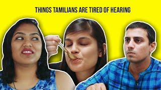 Video Things Tamilians Are Tired Of Hearing MP3, 3GP, MP4, WEBM, AVI, FLV September 2018