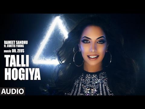 Talli Hogiya ( Full Audio Song)   Rameet Sandhu Ft