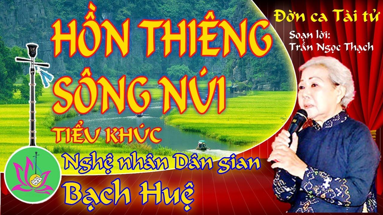 Tiếng hát Nghệ nhân Bạch Huệ