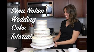 Semi Naked Wedding Cake | CHELSWEETS