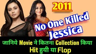 Nonton NO ONE KILLED JESSICA 2011 Bollywood Movie LifeTime WorldWide Box Office Collection | Rating awards Film Subtitle Indonesia Streaming Movie Download