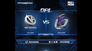 Vici Gaming vs Keen Gaming, DPL 2018, game 1 [Mila, Inmate]