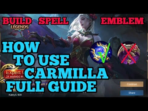 How to use Carmilla guide best build Mobile legends ml 2020