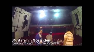 Güldür Güldür Show Oyuncularının Gözünden Prova - Mustafa